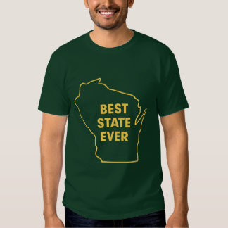 """Verde y oro del """"mejor estado de Wisconsin nunca"""" Polera"""