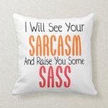 Veré su sarcasmo y le criaré un poco de Sass Almohadas