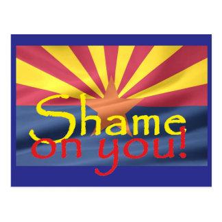 VERGÜENZA de Arizona EN USTED postal