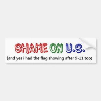 vergüenza en los E.E.U.U. Pegatina Para Auto