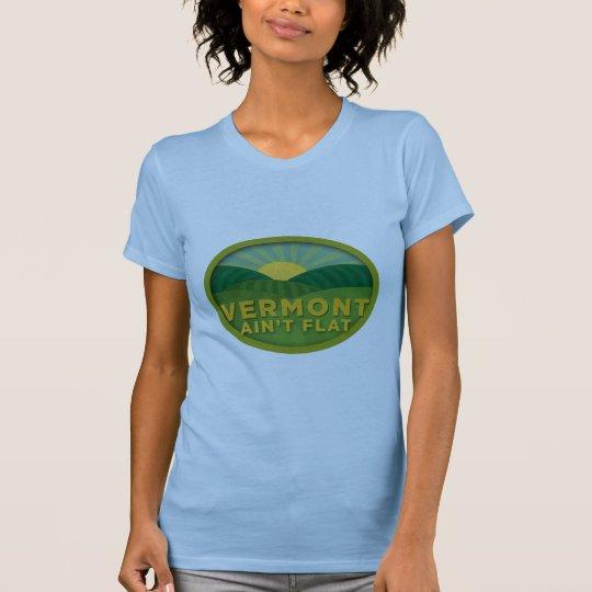 Vermont Ain't Flat T-Shirt