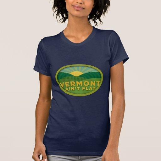 Vermont Ain't Flat Tshirts