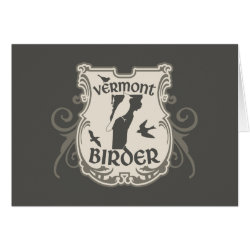 Vermont Birder Greeting Card