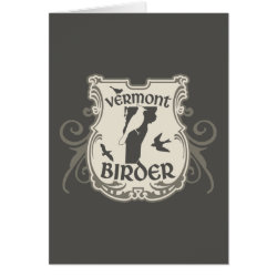 Greeting Card with Vermont Birder design