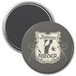 Round Magnet with Vermont Birder design