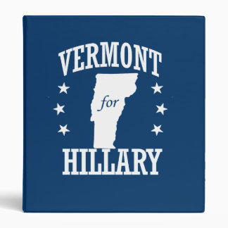 VERMONT FOR HILLARY 3 RING BINDERS