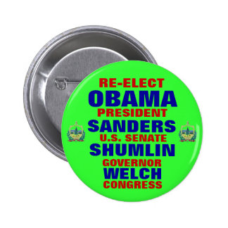 Vermont for Obama Shumlin Sanders Welch Button