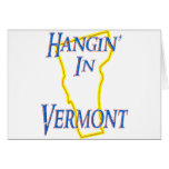 Vermont - Hangin Tarjetas