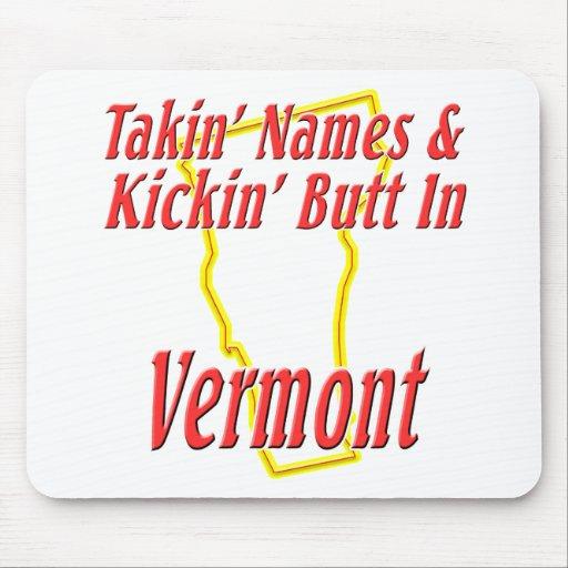 Vermont - Kickin' Butt Mousepad