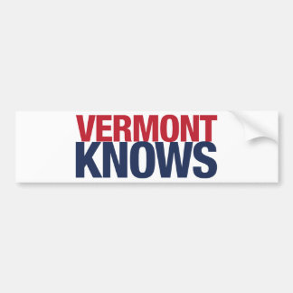 Vermont Knows Bumper Sticker