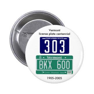 Vermont license plate centennial 2 inch round button