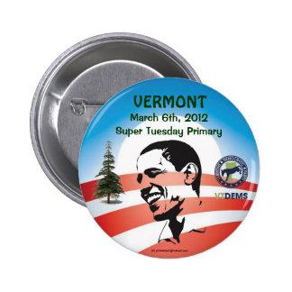 Vermont oficial para el pinback político de OBAMA  Pin Redondo De 2 Pulgadas