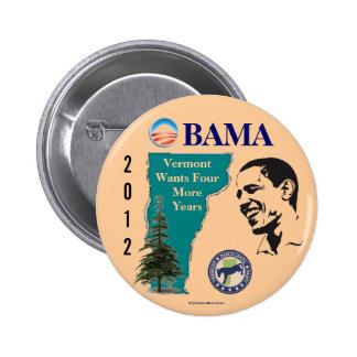 Vermont para el botón político del pinback de Obam Pin Redondo De 2 Pulgadas