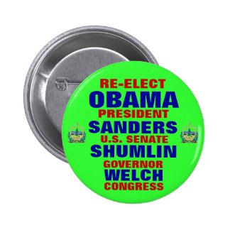 Vermont para las chorreadoras de Obama Shumlin gal Pin Redondo 5 Cm