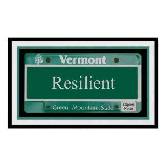 Vermont - Resilient Poster