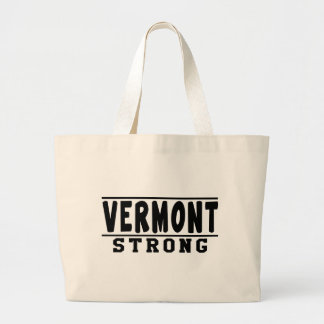 Vermont  Strong Designs Large Tote Bag