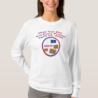 Vermont Tax Day Tea Party Hoody Long Sleeve Shirt