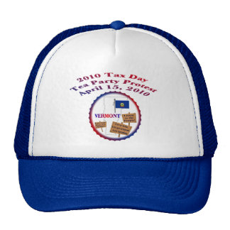 Vermont Tax Day Tea Party Protest Trucker Hat