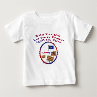 Vermont Tax Day Tea Party Protest Infant T-shirt