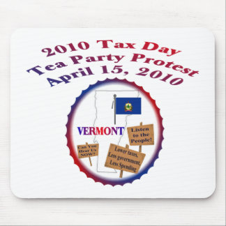 Vermont Tax Day Tea Party Protest Mouse Pad