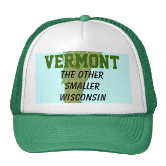 Vermont: The Other Smaller Wisconsin Hats