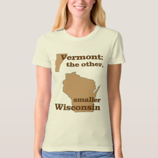 Vermont: the other, smaller Wisconsin Shirt