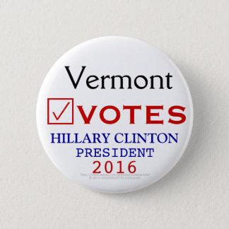 Vermont Votes Hillary Clinton President 2016 Pinback Button