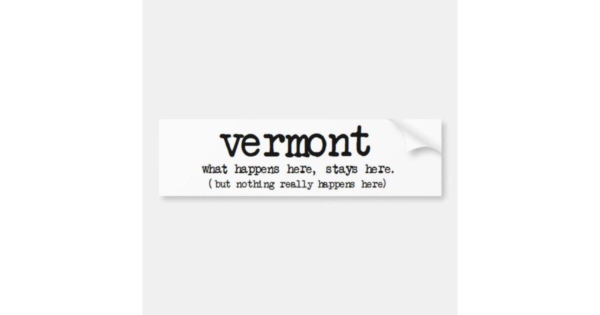 Funny Vermont Bumper Stickers