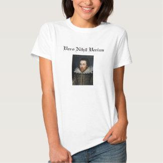 Vero Nihil Verius: Nada más verdad que verdad Camisas