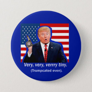 Verrry Tiny Pinback Button