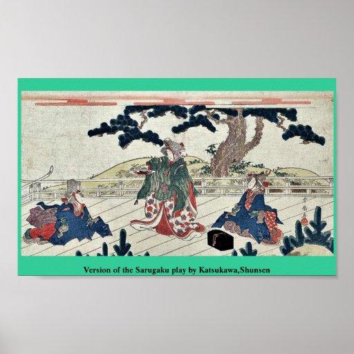 Versión del juego de Sarugaku por Katsukawa, Shuns Posters