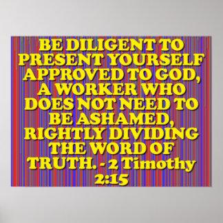Verso de la biblia a partir de 2 2:15 de Timothy. Póster