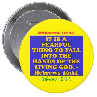 Verso de la biblia a partir del 10:31 de los pin redondo de 4 pulgadas