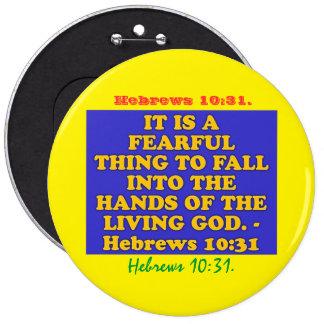 Verso de la biblia a partir del 10:31 de los pin redondo de 6 pulgadas