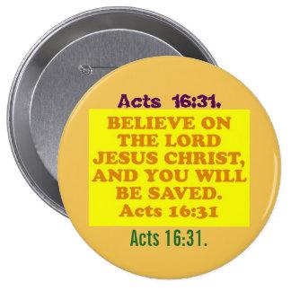 Verso de la biblia a partir del 16:31 de los pin redondo de 4 pulgadas