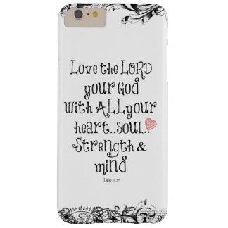 Verso de la biblia: Ame al señor, corazón, alma, Funda Para iPhone 6 Plus Barely There