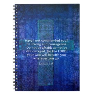 Verso de la biblia del 1:9 de Joshua sobre fuerza Libretas