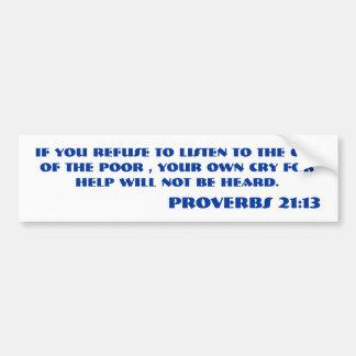 Verso de la biblia del 21:13 de los PROVERBIOS Pegatina Para Auto