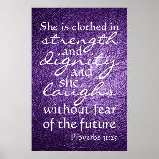 Verso de la biblia del 31:25 de los proverbios poster