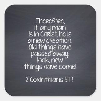 Verso de la biblia del 5:17 de 2 Corinthians Pegatina Cuadrada