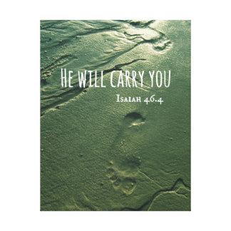 Verso de la biblia: Él le llevará con huellas Lona Estirada Galerias