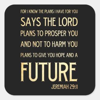 Verso Scriptural cristiano de la biblia - 29:11 de Pegatina Cuadrada