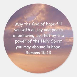 Versos de la biblia que elevan 15:13 de los pegatina redonda
