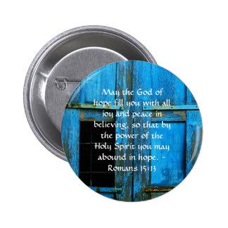 Versos inspirados de la biblia del 15:13 de los pin redondo de 2 pulgadas