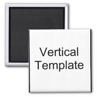 Vertical Template 2 Inch Square Magnet