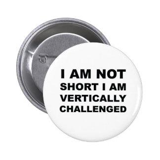Vertically Challenged Button