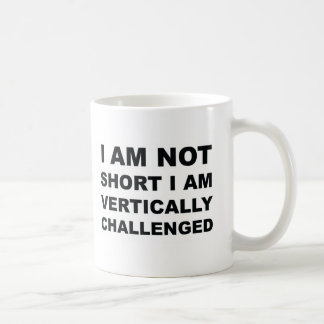 Vertically Challenged Classic White Coffee Mug
