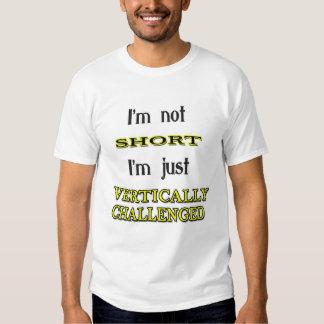 Vertically Challenged Tee Shirt