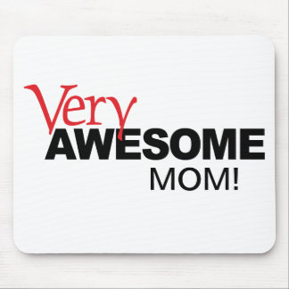 Very Awesome MOM! Mouse Pad
