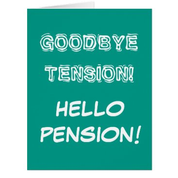 retirements Very big oversized retirement card with cute quote